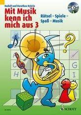 Mit Musik kenn ich mich aus, m. Audio-CD. Bd.3
