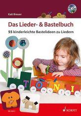 Das Lieder- & Bastelbuch, m. Audio-CD