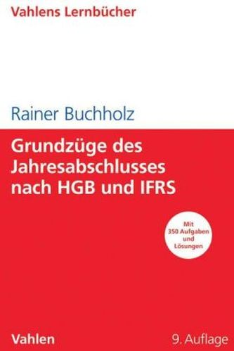 Grundzüge des Jahresabschlusses nach HGB und IFRS