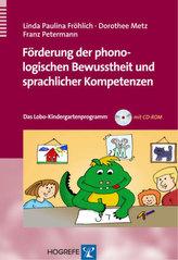 Förderung der phonologischen Bewusstheit und sprachlicher Kompetenzen, m. CD-ROM
