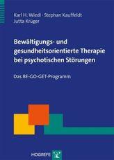 Bewältigungs- und gesundheitsorientierte Therapie bei psychotischen Störungen, m. DVD