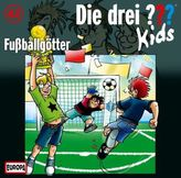 Die drei Fragezeichen-Kids - Fußballgötter, Audio-CD