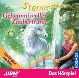 Sternenschweif - Geheimnisvoller Zaubertrank, 1 Audio-CD. Folge.16