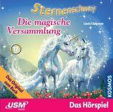 Sternenschweif - Die magische Versammlung, 1 Audio-CD. Folge.17