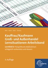 Lernfeld 8: Preispolitische Maßnahmen erfolgreich vorbereiten und steuern