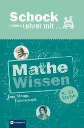 Schock deinen Lehrer mit ... Mathe-Wissen