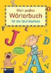 Mein großes Wörterbuch für die Grundschule