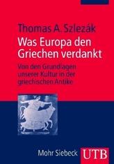 Was Europa den Griechen verdankt