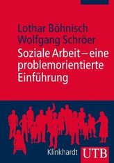 Soziale Arbeit - eine problemorientierte Einführung