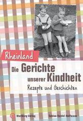 Rheinland - Die Gerichte unserer Kindheit