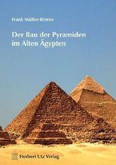 Der Bau der Pyramiden im Alten Ägypten