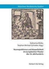 Kosmopolitismus und Körperlichkeit im europäischen Theater des 18. Jahrhunderts