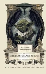 William Shakespeares Star Wars - Das Imperium schlägt zurück