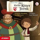 Der kleine Ritter Trenk, 1 Audio-CD. Folge.6