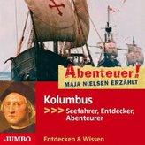 Kolumbus - Seefahrer, Entdecker, Abenteurer, 1 Audio-CD