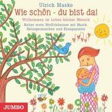 Wie schön - du bist da!, Audio-CD