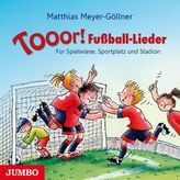 Tooor! Fußball-Lieder, 1 Audio-CD
