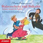 Walzerschritt und Polkahit, Audio-CD