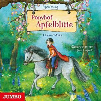Ponyhof Apfelblüte - Mia und Aska, Audio-CD
