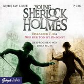 Young Sherlock Holmes - Eiskalter Tod & Nur der Tod ist umsonst, 7 Audio-CDs
