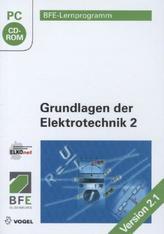 Grundlagen der Elektrotechnik, 1 CD-ROM. Tl.2