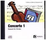 Concerto, 1 Audio-CD. Tl.1