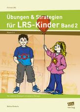 Übungen & Strategien für LRS-Kinder. Bd.2