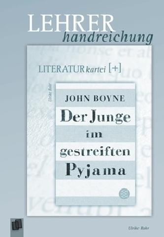 John Boyne 'Der Junge im gestreiften Pyjama', Lehrerhandreichung