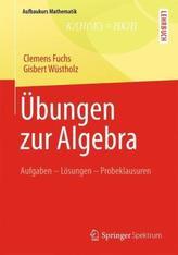 Übungen zur Algebra