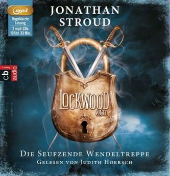 Lockwood & Co - Die seufzende Wendeltreppe, 2 MP3-CDs