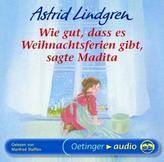 Wie gut, dass es Weihnachtsferien gibt, sagte Madita, 1 Audio-CD