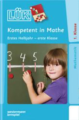 Kompetent in Mathe, Erstes Halbjahr - erste Klasse