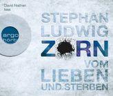 Zorn - Vom Lieben und Sterben, 6 Audio-CDs