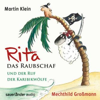 Rita das Raubschaf und der Ruf der Karibikwölfe, 2 Audio-CDs