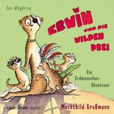 Erwin und die wilden Drei, 2 Audio-CDs