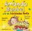Amanda Babbel und die tückische Torte, 1 Audio-CD