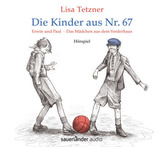 Die Kinder aus Nr. 67, 1 Audio-CD
