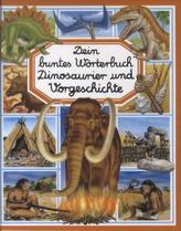 Dein buntes Wörterbuch: Dinosaurier und Vorgeschichte