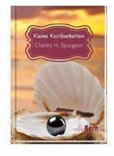 Kleine Kostbarkeiten - Charles H. Spurgeon