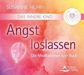Das Innere Kind - Angst loslassen, 1 Audio-CD