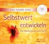 Das Innere Kind - Selbstwert entwickeln, 1 Audio-CD