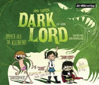 Dark Lord ... immer auf die Kleinen!, 3 Audio-CDs