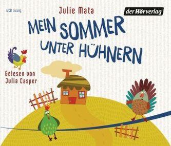 Mein Sommer unter Hühnern, 4 Audio-CDs. Tl.1