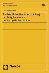 Die Marktstrukturverantwortung der Mitgliedstaaten der Europäischen Union