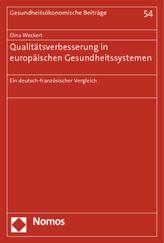 Qualitätsverbesserung in europäischen Gesundheitssystemen