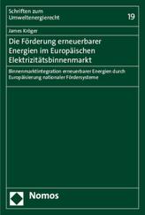 Die Förderung erneuerbarer Energien im Europäischen Elektrizitätsbinnenmarkt