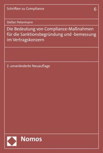 Die Bedeutung von Compliance-Maßnahmen für die Sanktionsbegründung und -bemessung im Vertragskonzern
