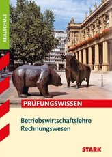 Prüfungswissen Betriebswirtschaftslehre Rechnungswesen Realschule Bayern