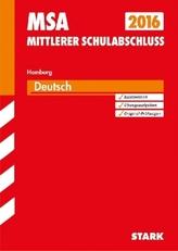 Mittlerer Schulabschluss 2016 - Deutsch, Hamburg