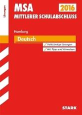 Mittlerer Schulabschluss 2016 - Deutsch, Hamburg, Lösungen